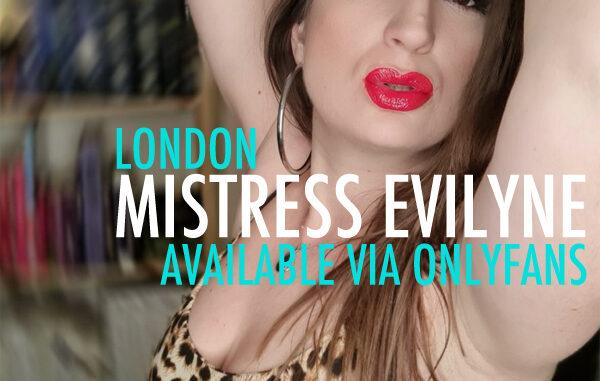London Mistress Evilyne