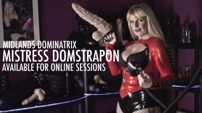 Midlands Mistress Domstrapon